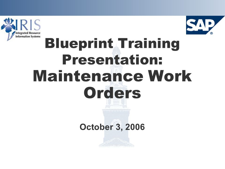Blueprint training presentation maintenance work orders october 3 1 blueprint training presentation maintenance work orders october 3 2006 malvernweather Image collections