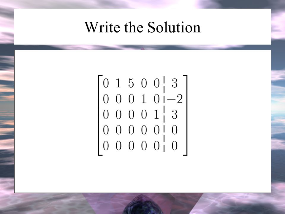 Write the Solution