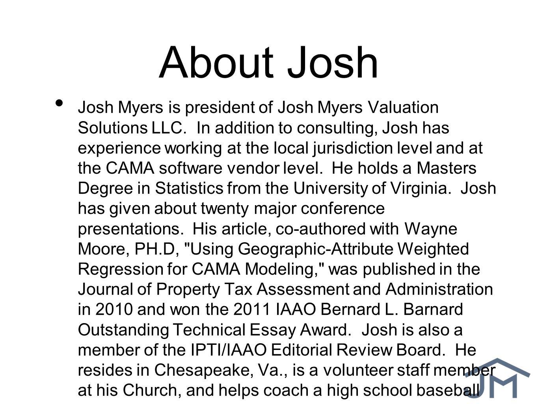 Mass Appraisal Modeling Using GIS by Josh Myers Josh Myers