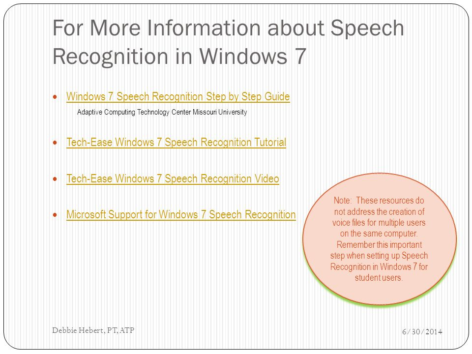 Setup Guide for Win 7 Speech Recognition 6/30/2014 Debbie