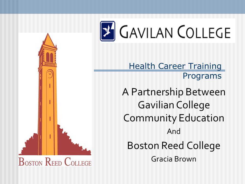 Health Career Training Programs A Partnership Between Gavilian