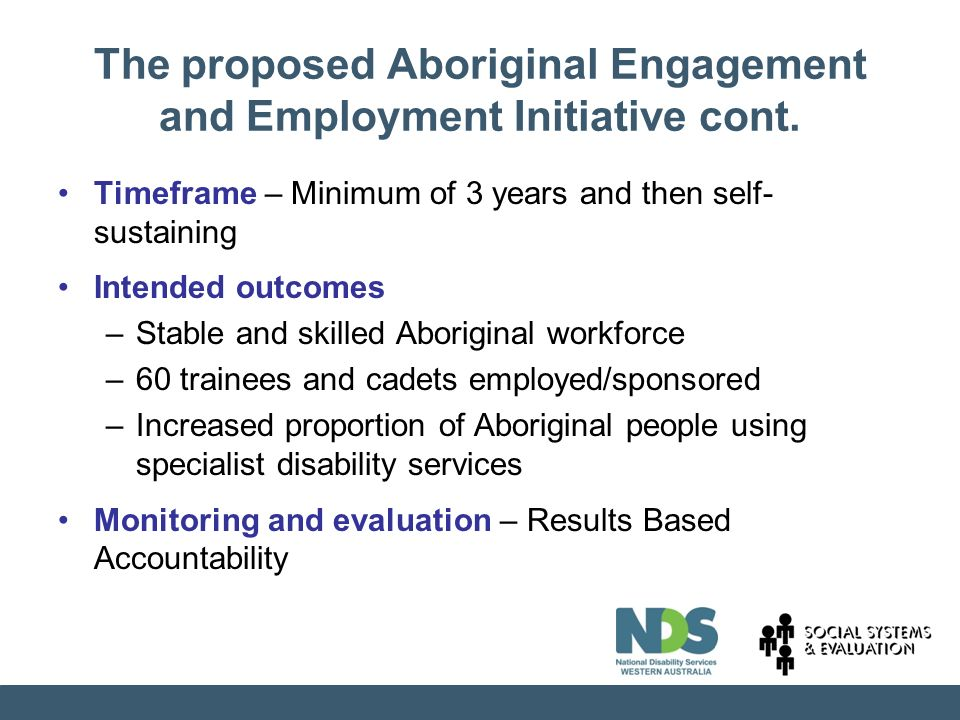 The proposed Aboriginal Engagement and Employment Initiative cont.