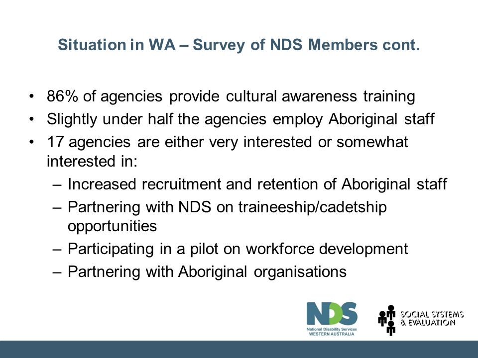 Situation in WA – Survey of NDS Members cont.