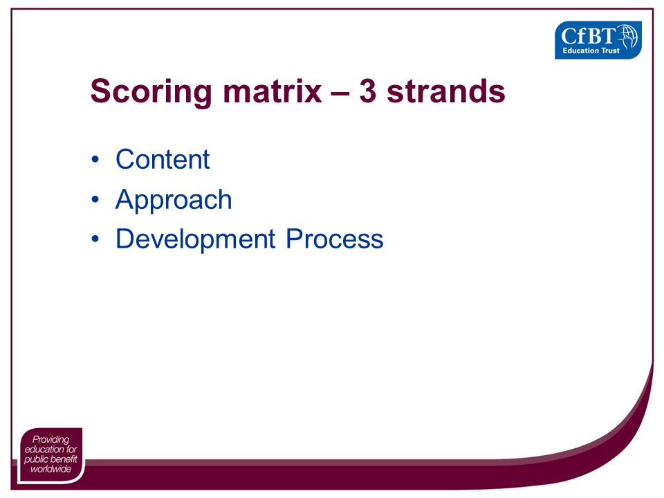 Scoring matrix – 3 strands Content Approach Development Process