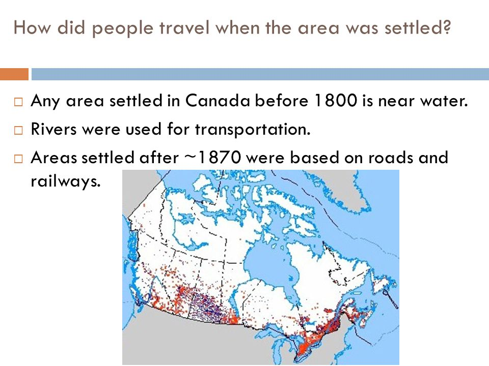 How did people travel when the area was settled.