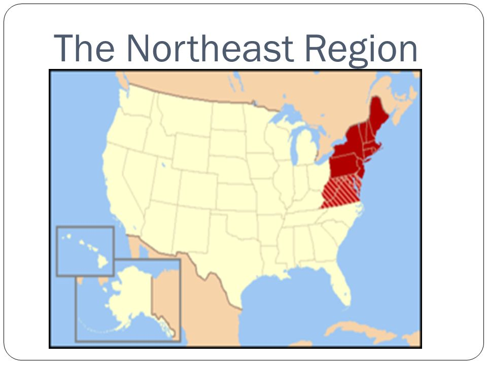 What is now the Northeast Region of the United States was settled by ...