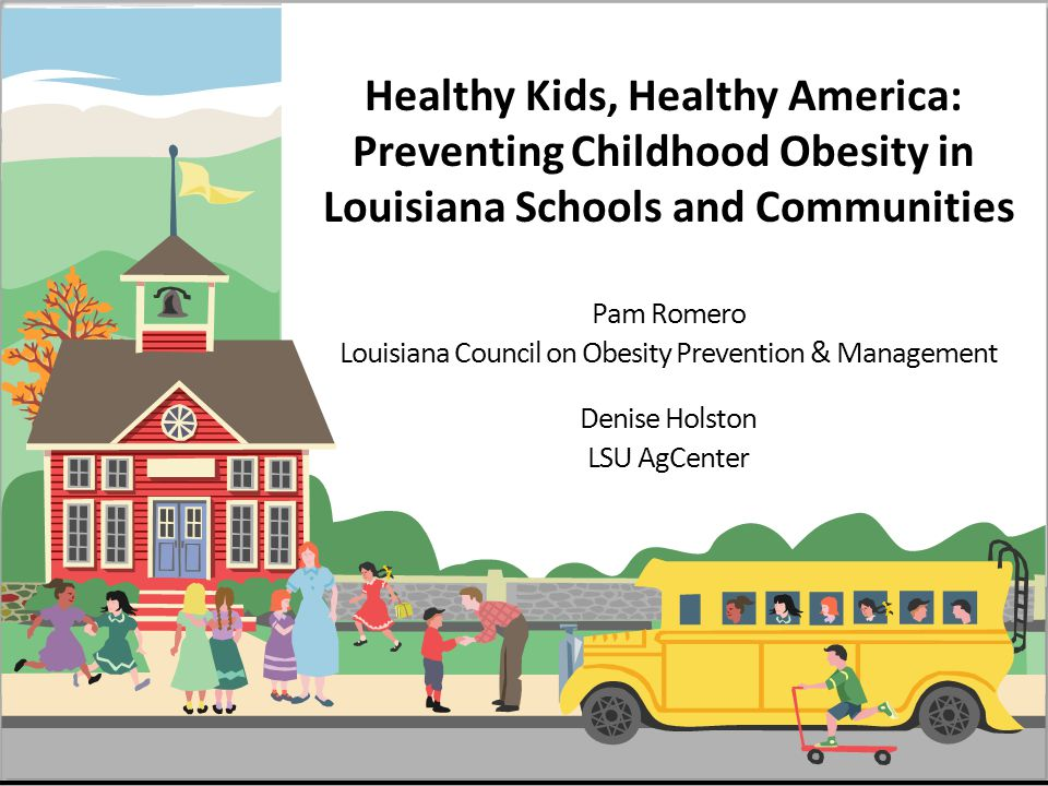 Healthy Kids Healthy America Preventing Childhood Obesity In