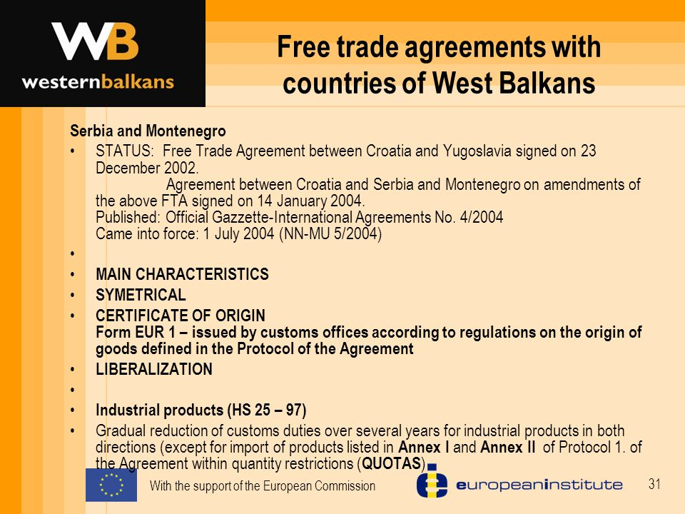 With The Support Of The European Commission 1 Free Trade Agreements