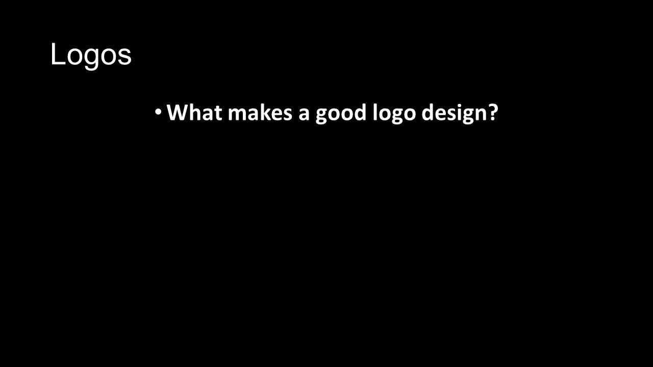 Logos What makes a good logo design