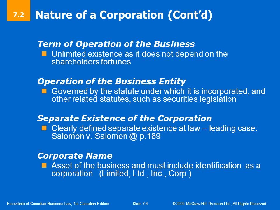 Essentials of Canadian Business Law, 1st Canadian EditionSlide 7-4 © 2005 McGraw-Hill Ryerson Ltd., All Rights Reserved.