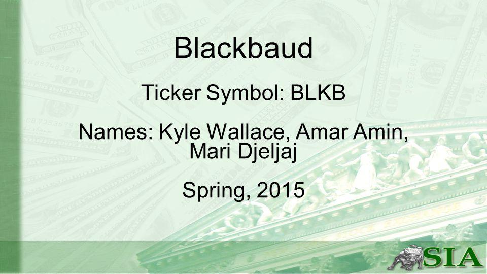 Blackbaud Ticker Symbol Blkb Names Kyle Wallace Amar Amin Mari