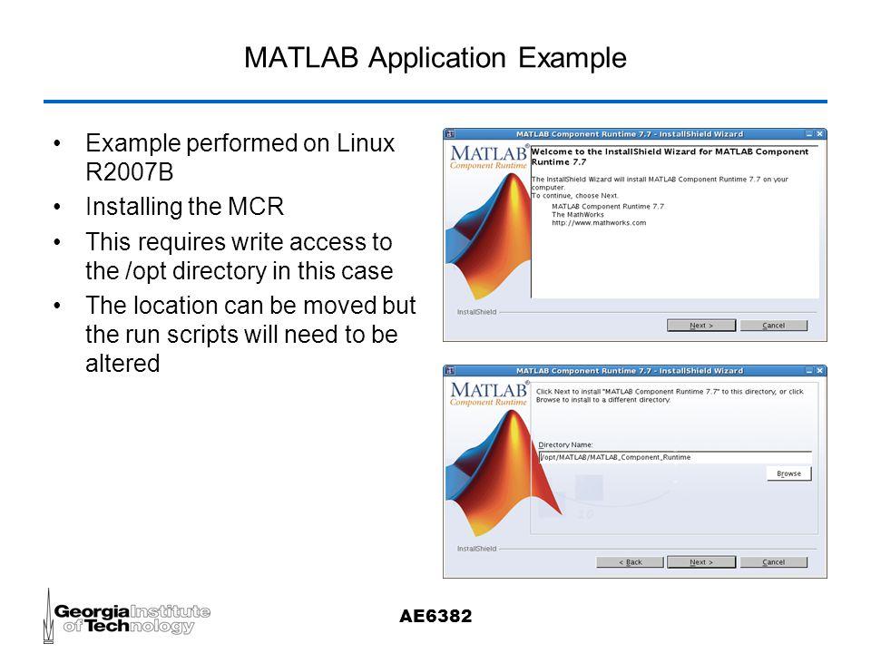 AE6382 Extending MATLAB  AE6382 Using MATLAB MATLAB can be