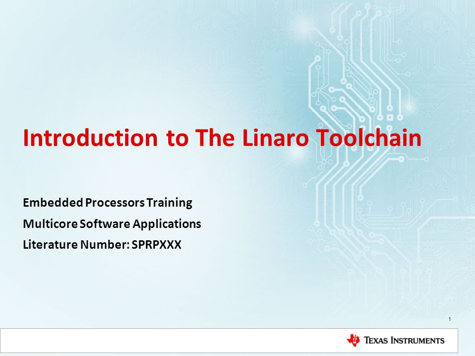Introduction to The Linaro Toolchain Embedded Processors