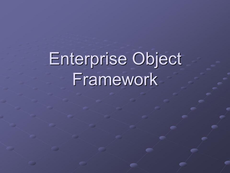 Enterprise Object Framework. W...