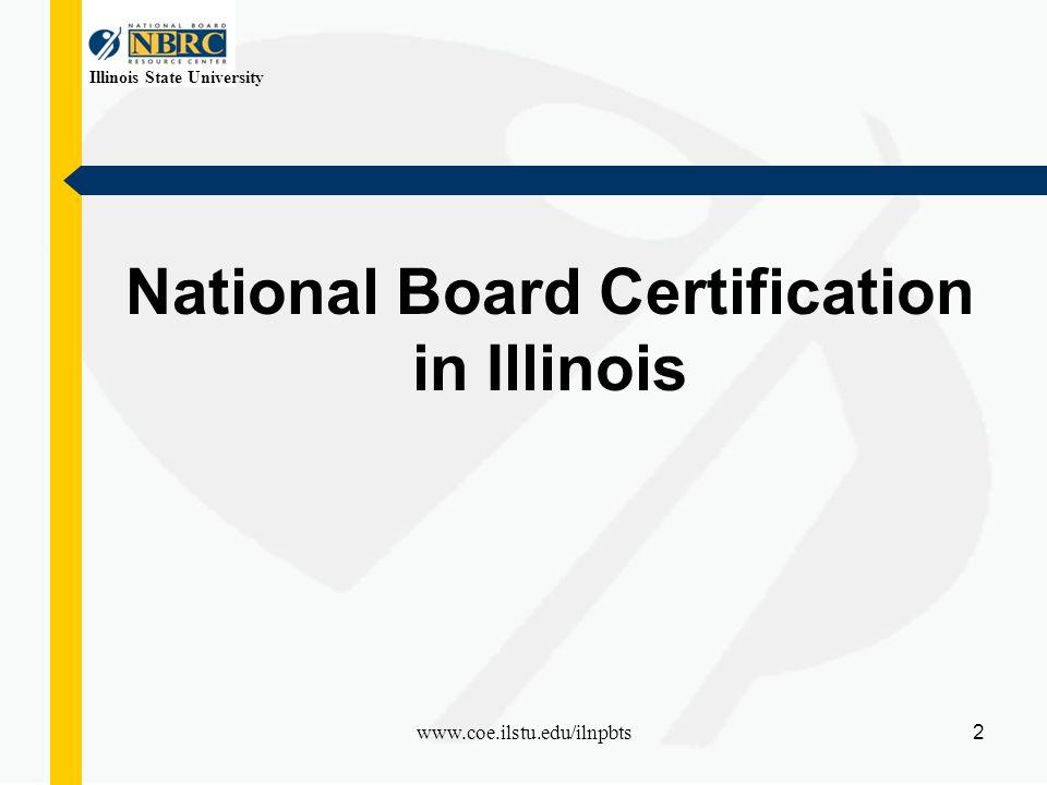 Illinois State University 1 Awareness National Board Certification