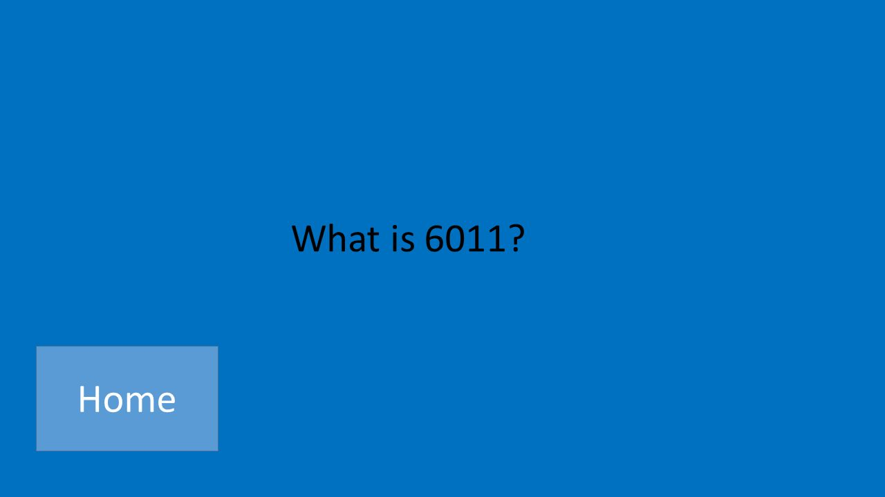 What is 6011 Home