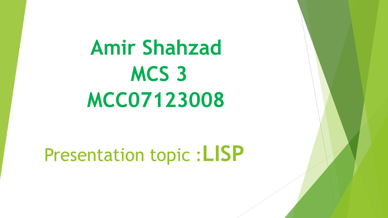 Presentation topic : LISP Amir Shahzad MCS 3 MCC ppt download