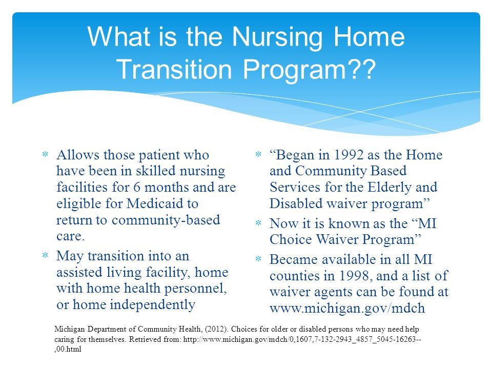 What is the Nursing Home Transition Program .