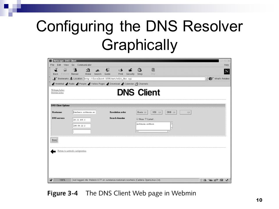 10 Configuring the DNS Resolver Graphically