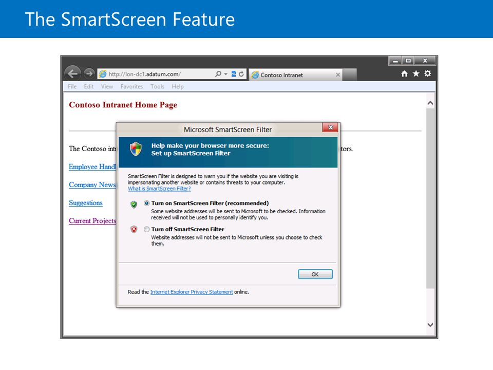 The SmartScreen Feature