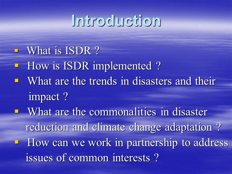 Introduction  What is ISDR .  How is ISDR implemented .
