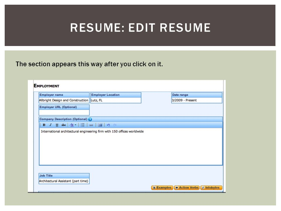 RESUME: EDIT RESUME The section appears this way after you click on it.