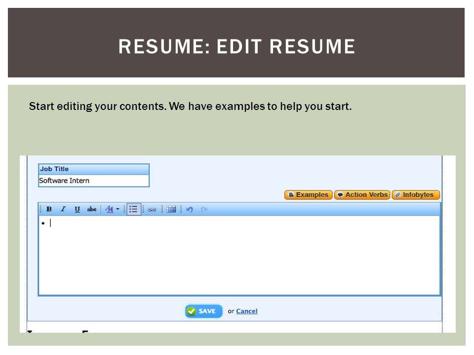 RESUME: EDIT RESUME Start editing your contents. We have examples to help you start.