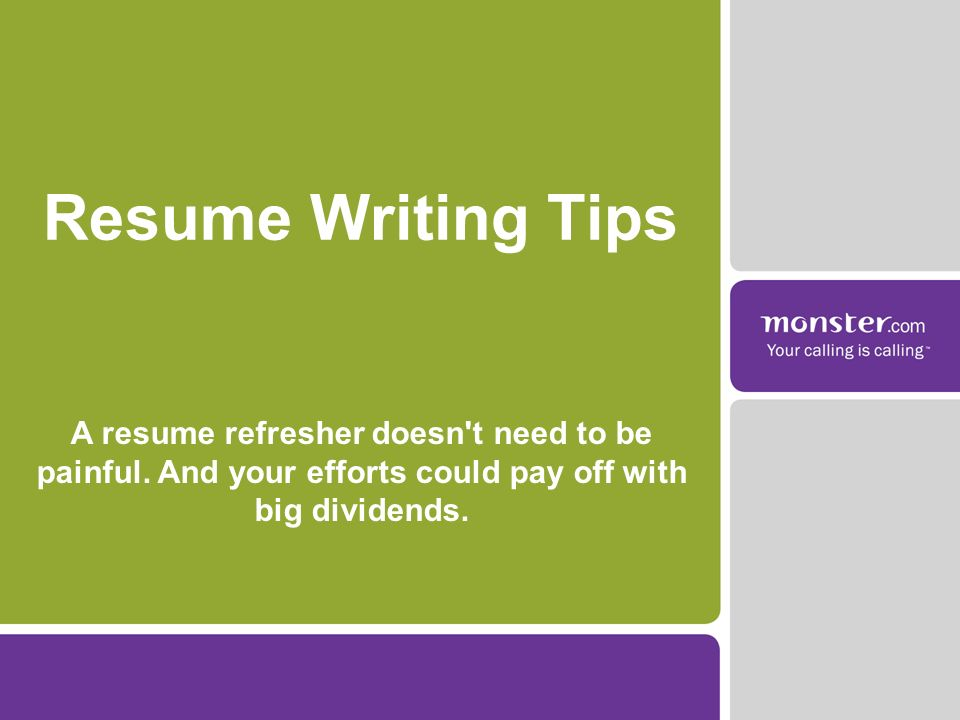 A resume refresher doesn t need to be painful. And your efforts could pay off with big dividends.