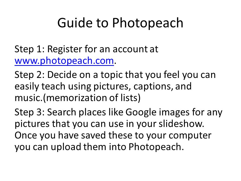 Guide to Photopeach Step 1: Register for an account at