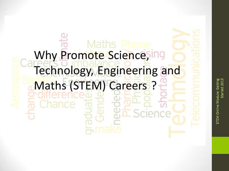 Why Promote Science, Technology, Engineering and Maths (STEM ...
