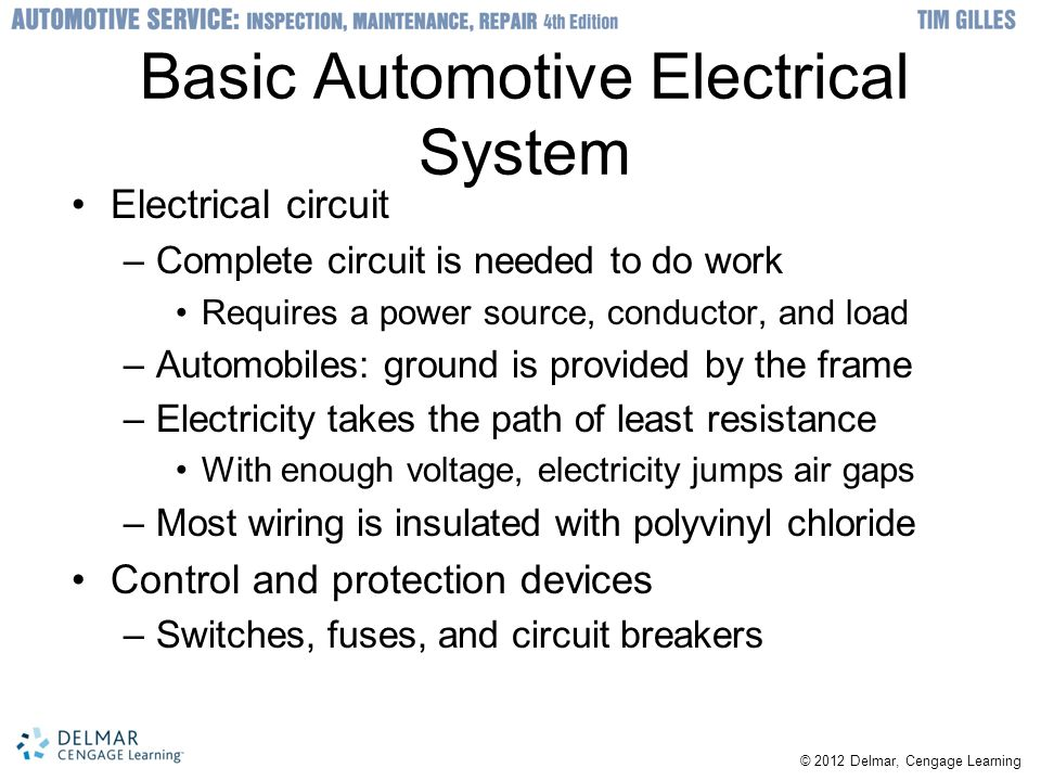 2012 Delmar, Cengage Learning Basic Electrical System Theory and ...