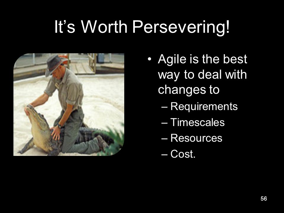 It's Worth Persevering.