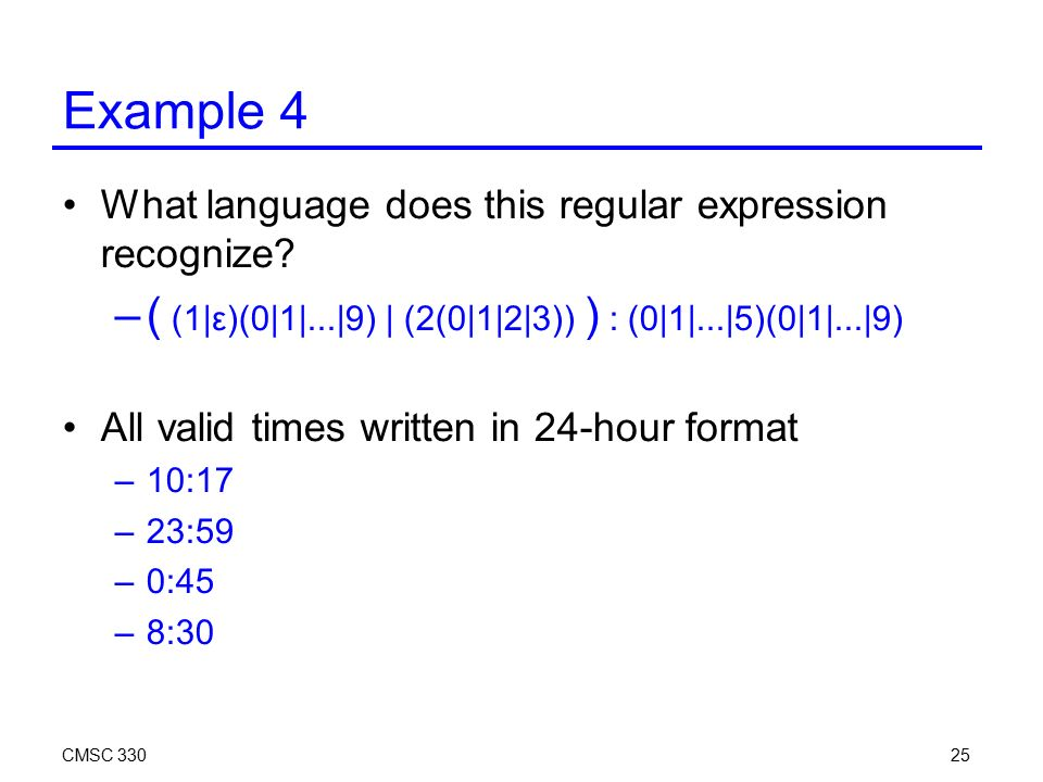 CMSC Example 4 What language does this regular expression recognize.