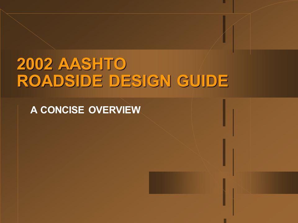 2002 Aashto Roadside Design Guide A Concise Overview Ppt Download,Scandinavian Bedroom Design Tips