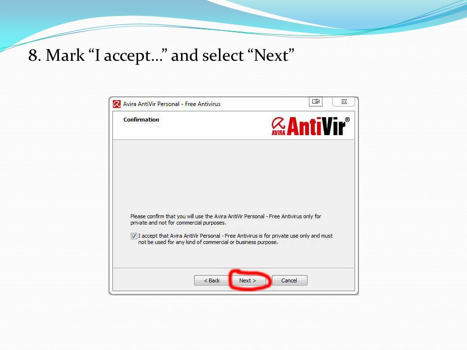 8. Mark I accept… and select Next