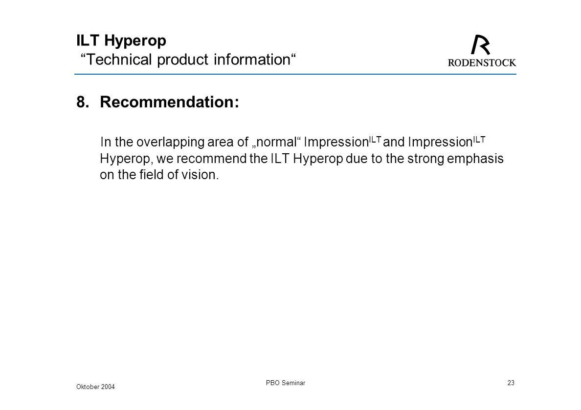 Oktober 2004 PBO Seminar1 Impression ILT Hyperop Launch Feb ppt download