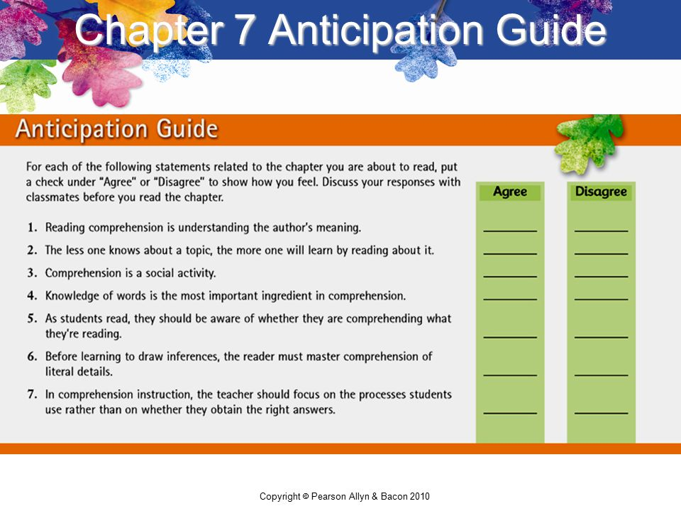 2 Copyright Pearson Allyn Bacon 2010 Chapter 7 Anticipation Guide