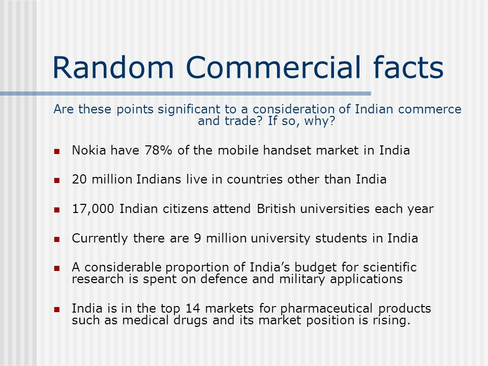 Random Commercial facts Are these points significant to a consideration of Indian commerce and trade.