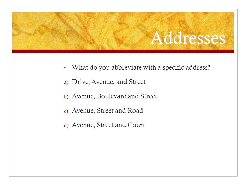 Addresses What do you abbreviate with a specific address.