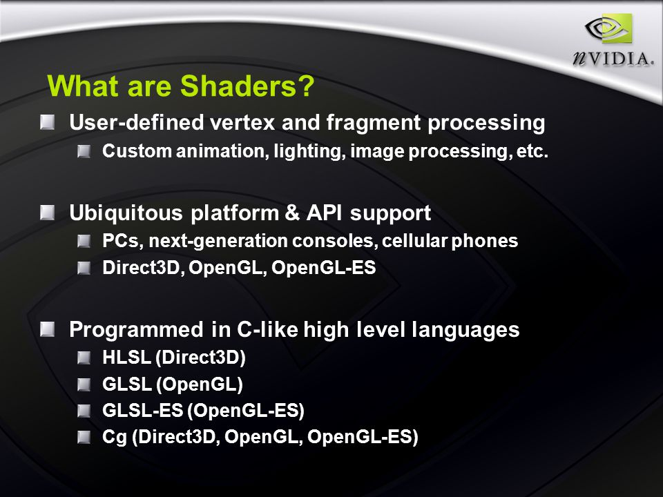 Integrating Shaders into Your Game Engine Bryan Dudash NVIDIA