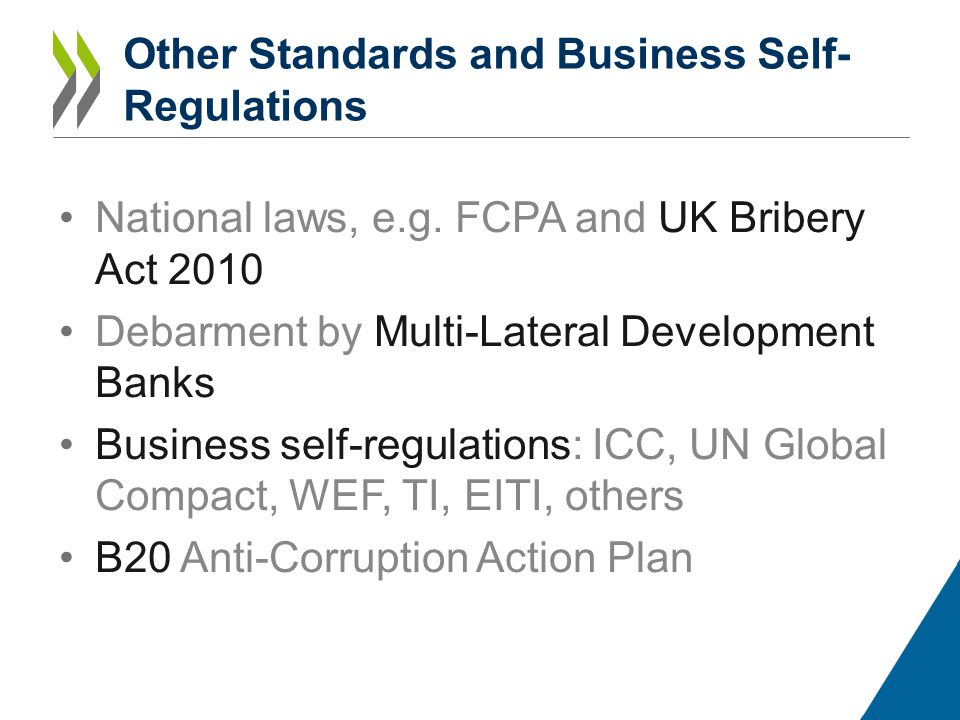 Other Standards and Business Self- Regulations National laws, e.g.