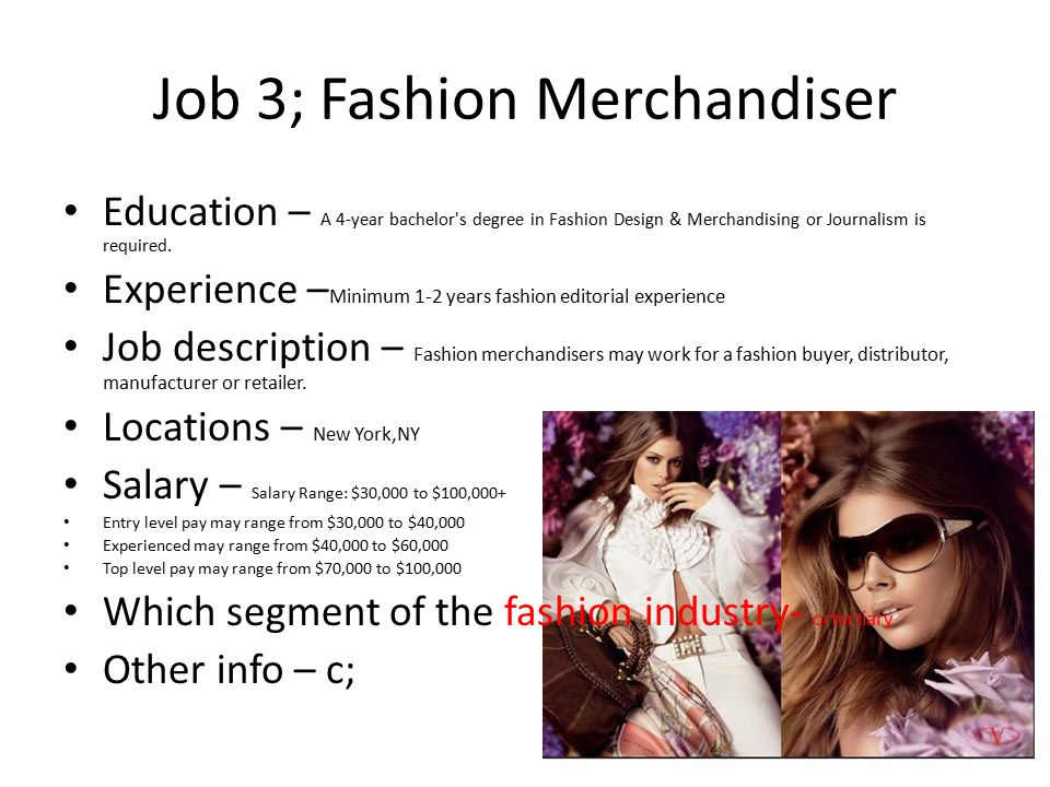 Fashion Careers By Leslie Renteria 4 Th Period C Ppt Download
