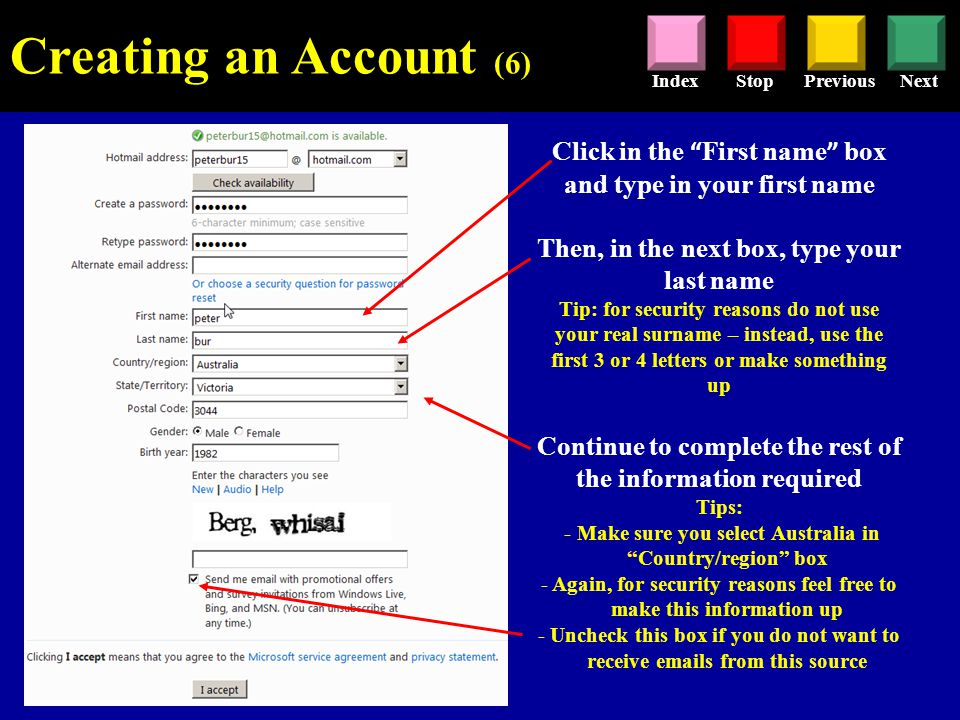 Hotmail Tutorial This tutorial aims to quickly cover some of