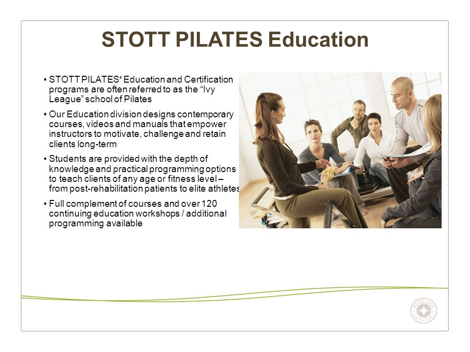 About The Company Stott Pilates Is The Premier Brand Of Merrithew