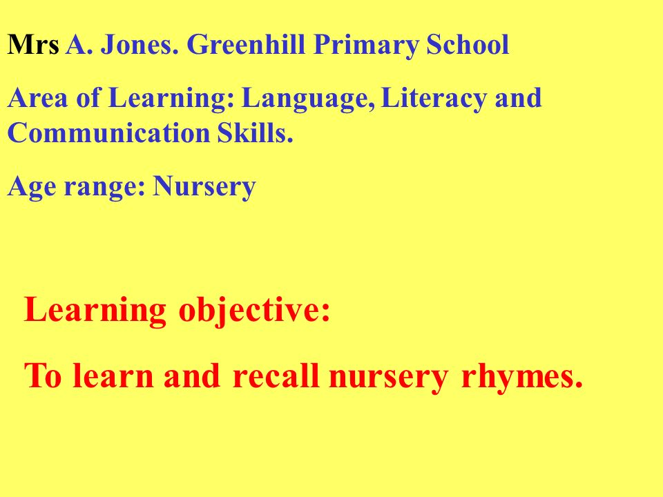 To Learn And Recall Nursery Rhymes Mrs