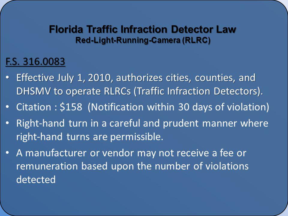 2 Florida Traffic Infraction Detector Law ...