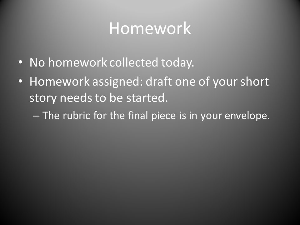 Homework No homework collected today.