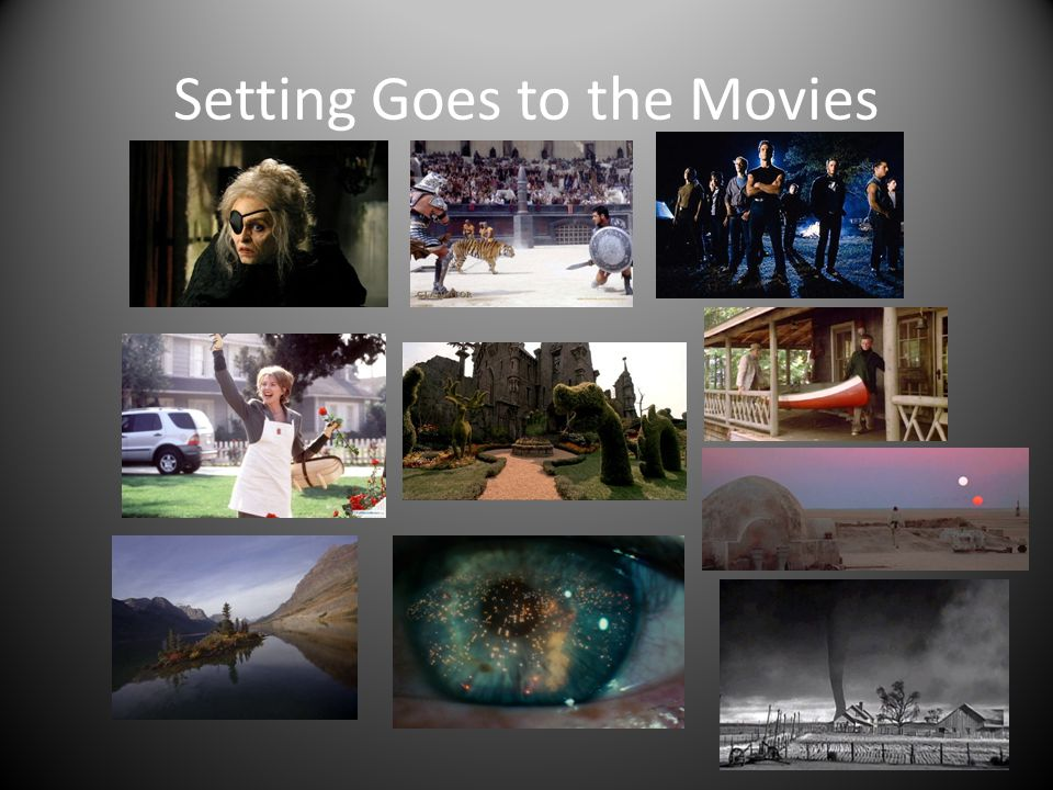 Setting Goes to the Movies