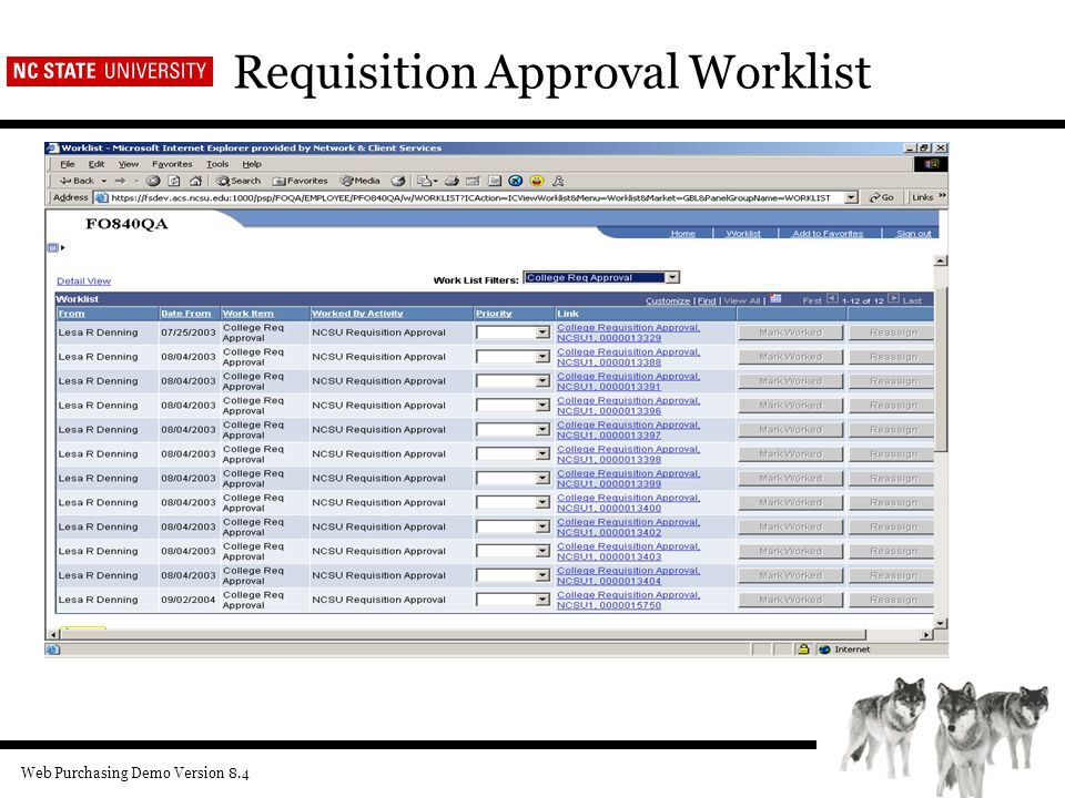 Web Purchasing Demo Version 8.4 Requisition Approval Worklist
