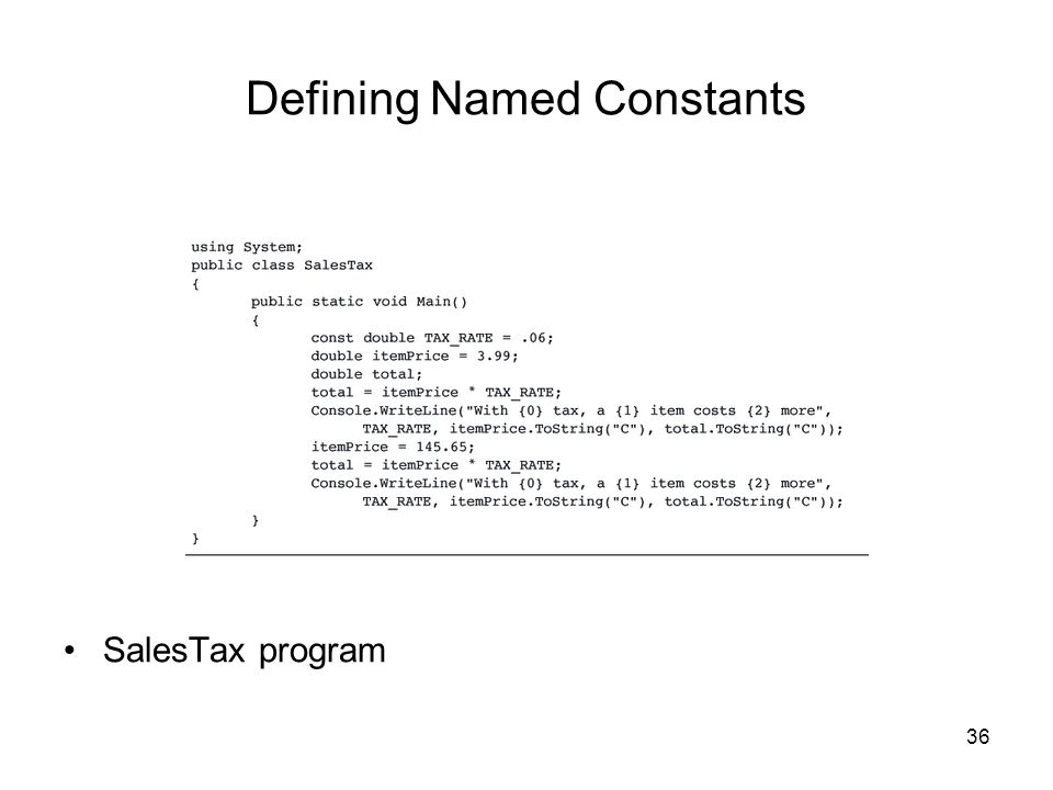 36 Defining Named Constants SalesTax program